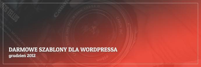 Darmowe szablony dla WordPressa - grudzień 2012