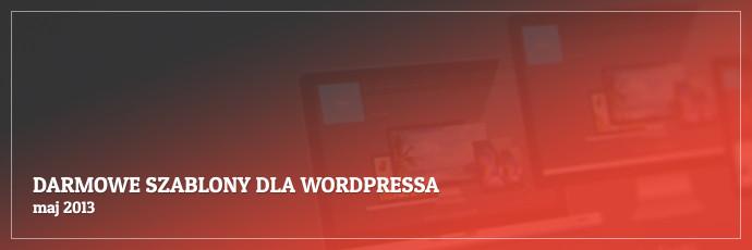 Darmowe szablony dla WordPressa - maj 2013