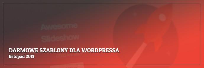 Darmowe szablony dla WordPressa - listopad 2013