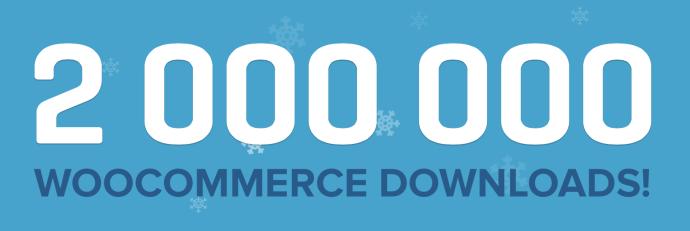 WooCommerce - 2 miliony