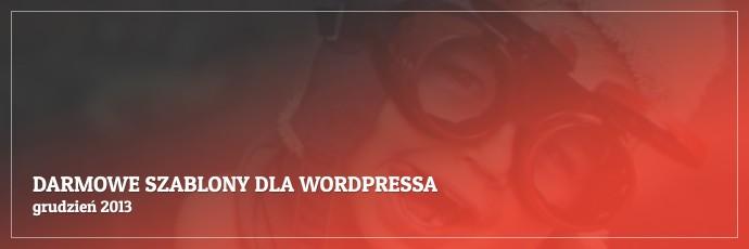 Darmowe szablony dla WordPressa - grudzień 2013