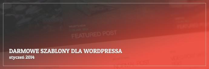 Darmowe szablony dla WordPressa - styczeń 2014