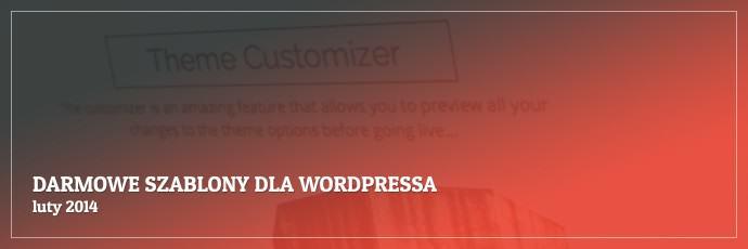 Darmowe szablony dla WordPressa - luty 2014