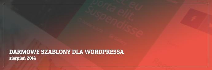 Darmowe szablony dla WordPressa - sierpień 2014