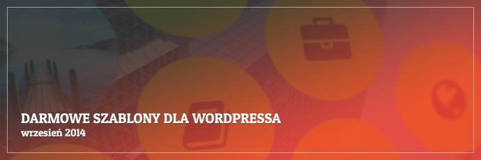 Darmowe szablony dla WordPressa - wrzesień 2014