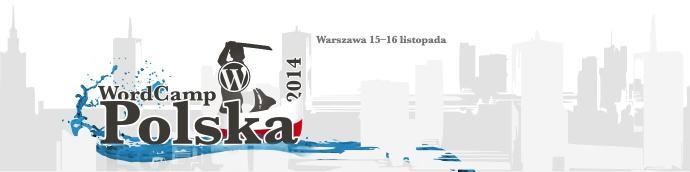 WordCamp Polska 2014 - Warszawa