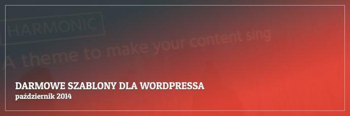 Darmowe szablony dla WordPressa - październik 2014