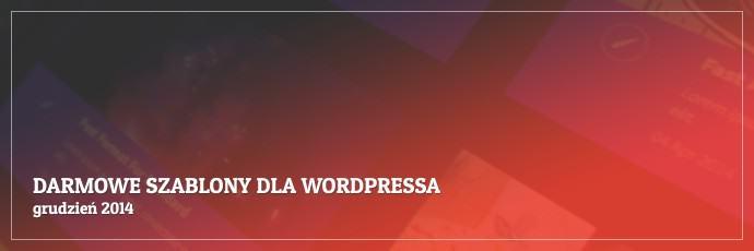Darmowe szablony dla WordPressa - grudzień 2014