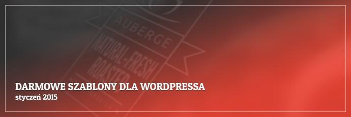 Darmowe szablony dla WordPressa - styczeń 2015