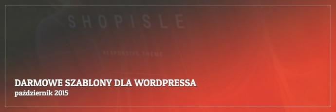 Darmowe szablony dla WordPressa - październik 2015