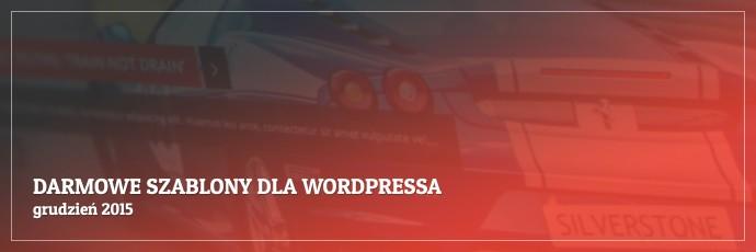Darmowe szablony dla WordPressa - grudzień 2015