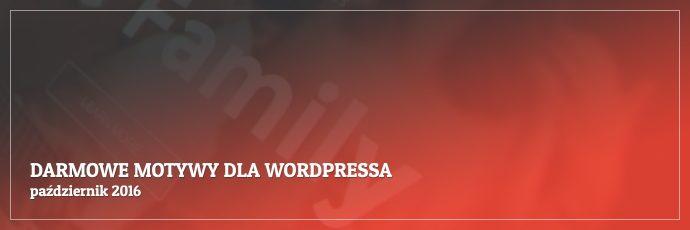Darmowe motywy dla WordPressa - październik 2016